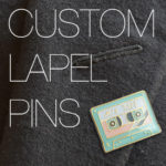 Always Popular Custom Lapel Pins